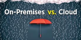 On-Prem vs. Cloud